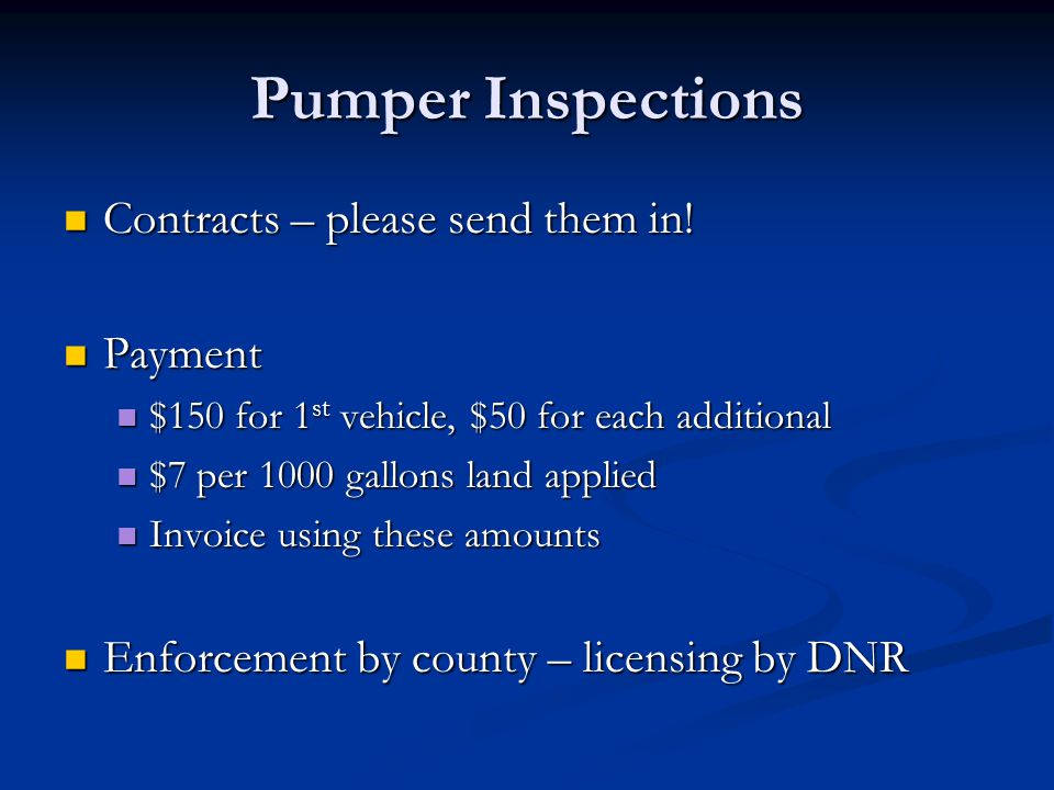 Pumper Inspections Contracts – please send them in.
