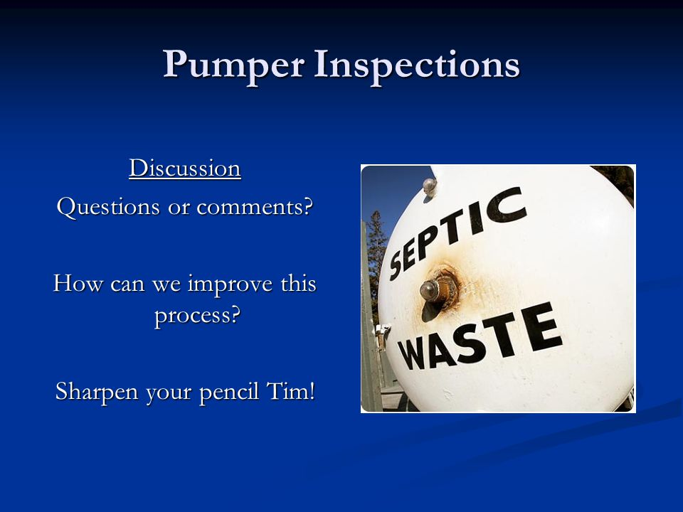 Pumper Inspections Discussion Questions or comments.