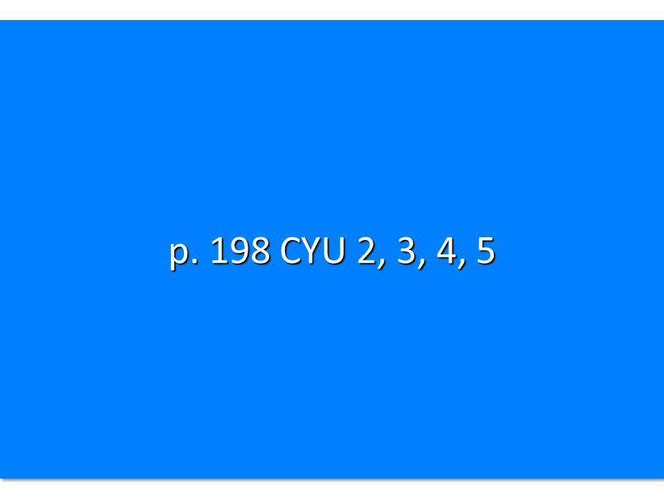 p. 198 CYU 2, 3, 4, 5