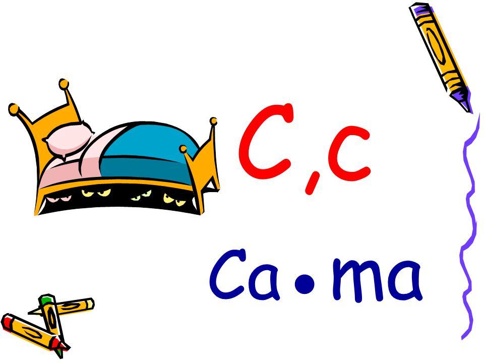 C,c Ca ●ma