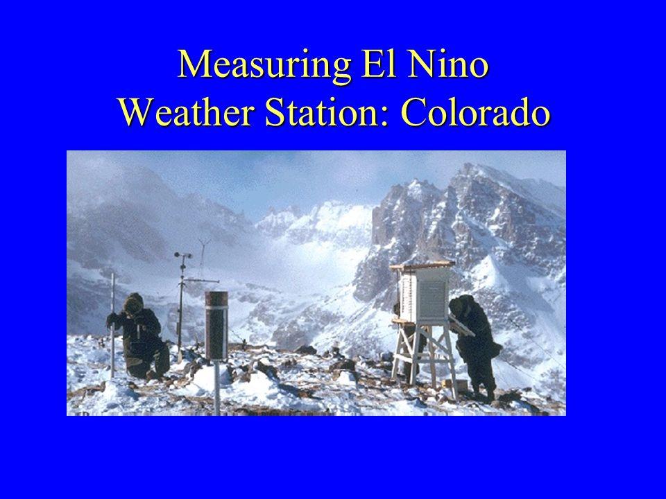 Measuring El Nino Weather Station: Colorado