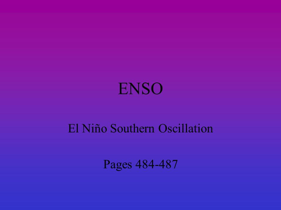 ENSO El Niño Southern Oscillation Pages 484-487