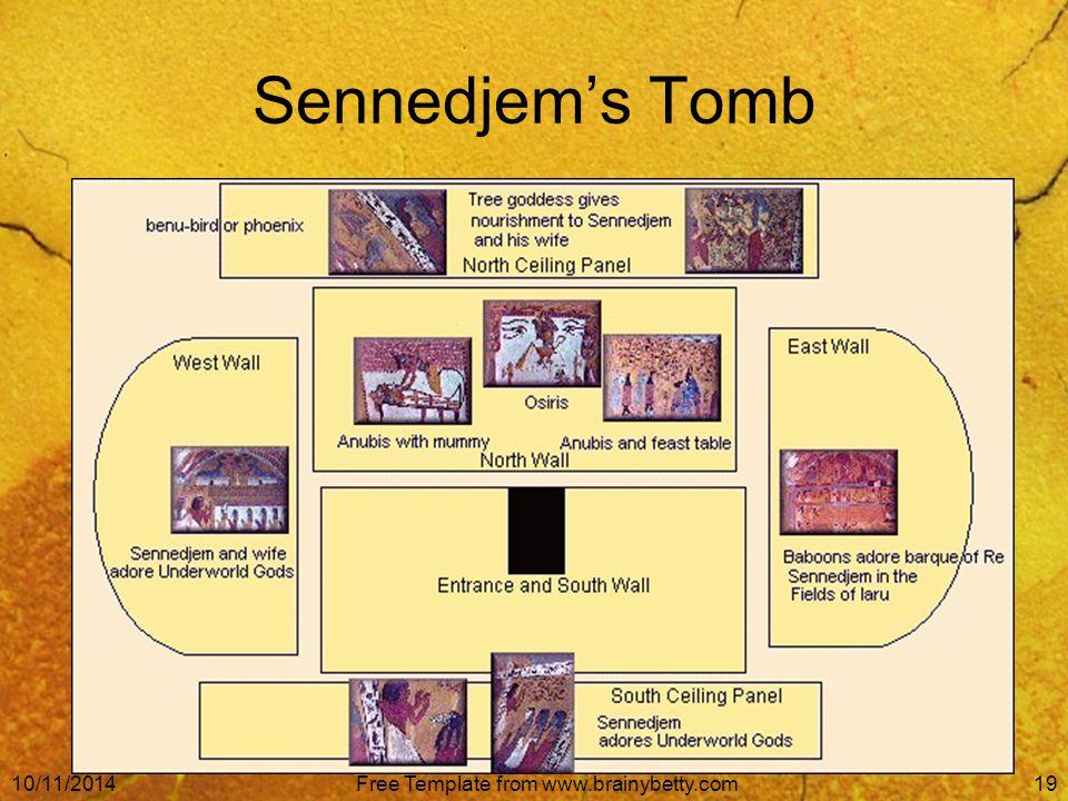 10/11/2014Free Template from www.brainybetty.com19 Sennedjem's Tomb