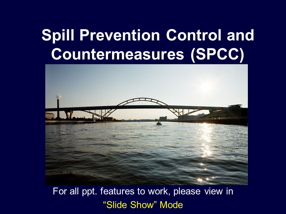 Spill Scenarios: Large Release Potential High Probability: –Release from oil delivery equipment during unloading at fill ports –Leaking solvent drums Low Probability –Complete tank failure –Catastrophic Fuel Tanker failure during delivery