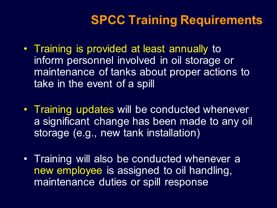 Other Requirements Tank Testing Aboveground Storage Tanks are annually inspected by Facility Services for functionality.