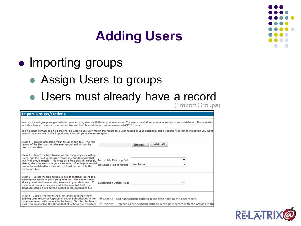 Groups Module Add Group – add a category and explanation for options Add Option – adds the option that Users can select List – Lists all Groups and options.