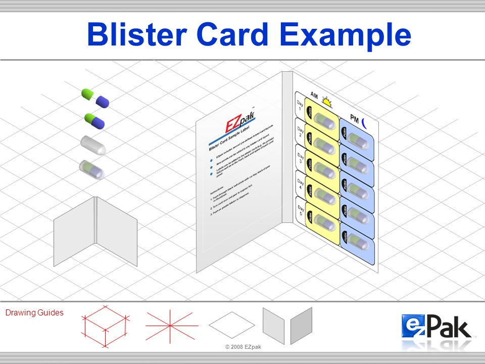 © 2008 EZpak Drawing Guides Blister Card Example