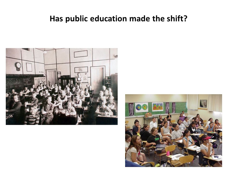 Has public education made the shift