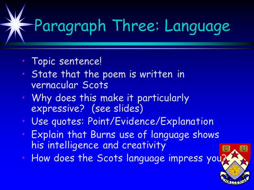 Paragraph Four: Literary Techniques Topic sentence.