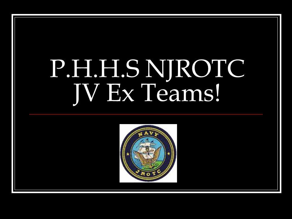 P.H.H.S NJROTC JV Ex Teams!