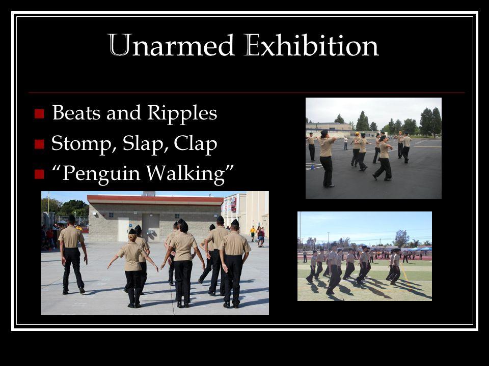 U narmed E xhibition Beats and Ripples Stomp, Slap, Clap Penguin Walking