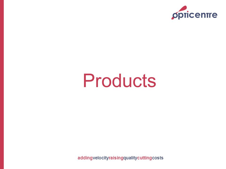 addingvelocityraisingqualitycuttingcosts Products