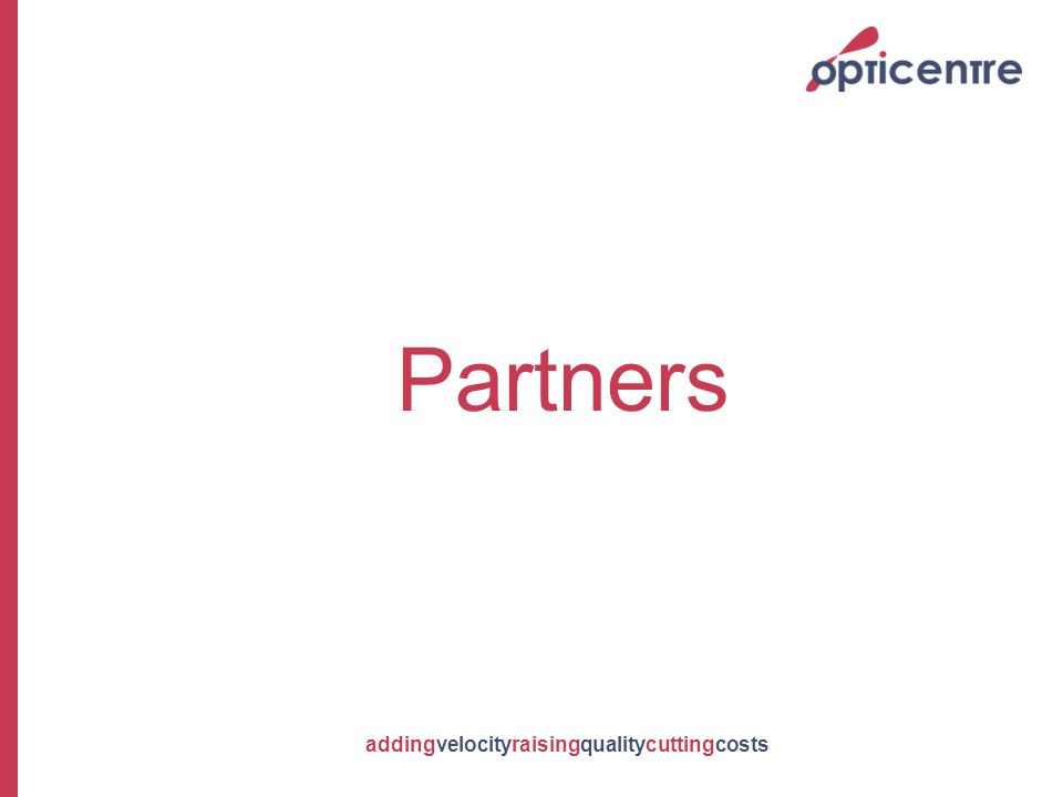 addingvelocityraisingqualitycuttingcosts Partners