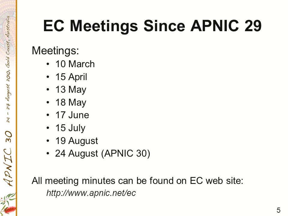 6 APNIC Policy Endorsement The APNIC EC endorsed the following policies: 079: Mandatory use of abuse contacts in the APNIC Whois Database 080: Deprecation of the IPv4 address exchange policy 082: Removal of Prefix Aggregation criteria for initial IPv6 allocations