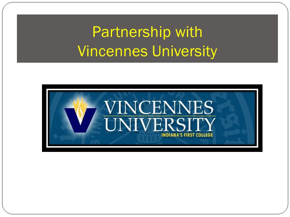 Partnership with Vincennes University