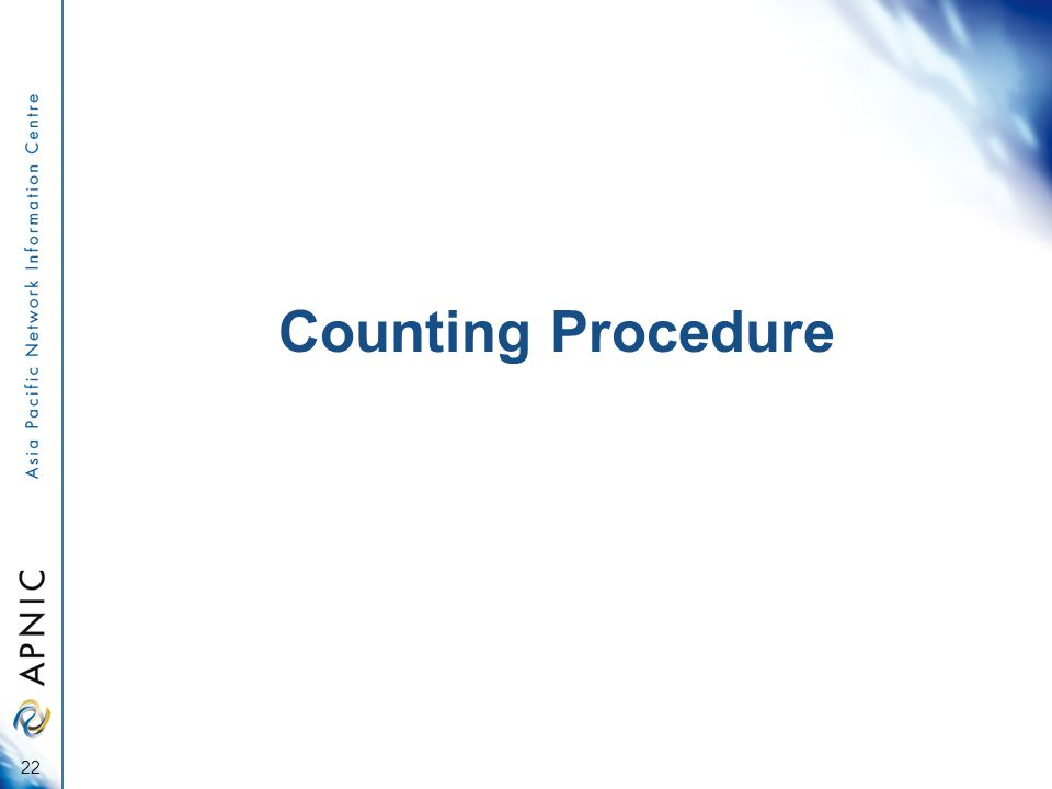 Counting Procedure 22