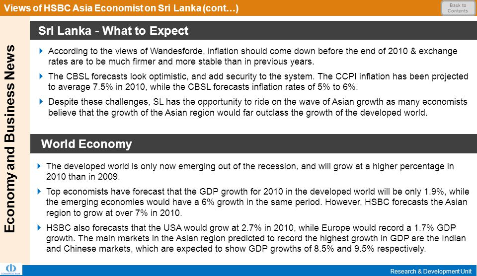 Sri Lanka - What to Expect Economy and Business News Research & Development Unit  According to the views of Wandesforde, inflation should come down before the end of 2010 & exchange rates are to be much firmer and more stable than in previous years.