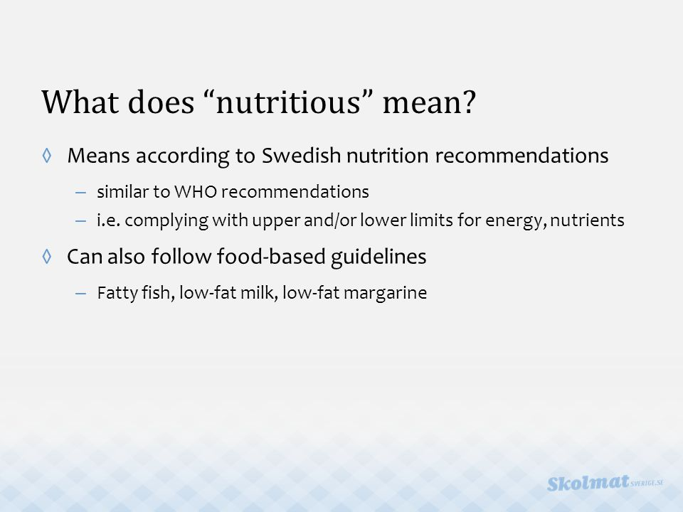 What does nutritious mean.
