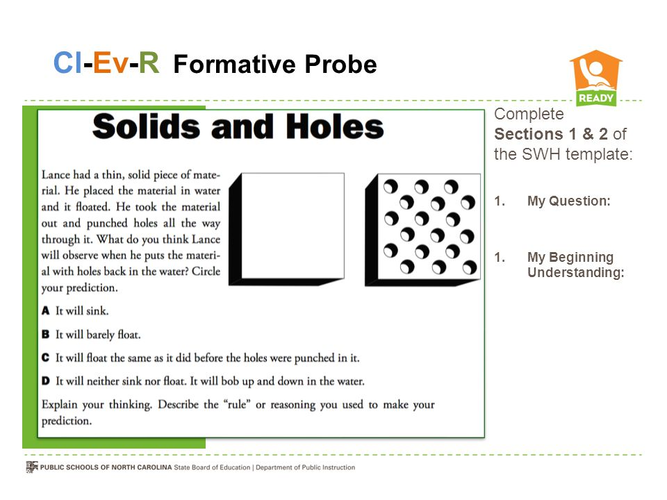 Making a Probe CONCRETE Activity: Use the materials at your table to conduct an experiment.