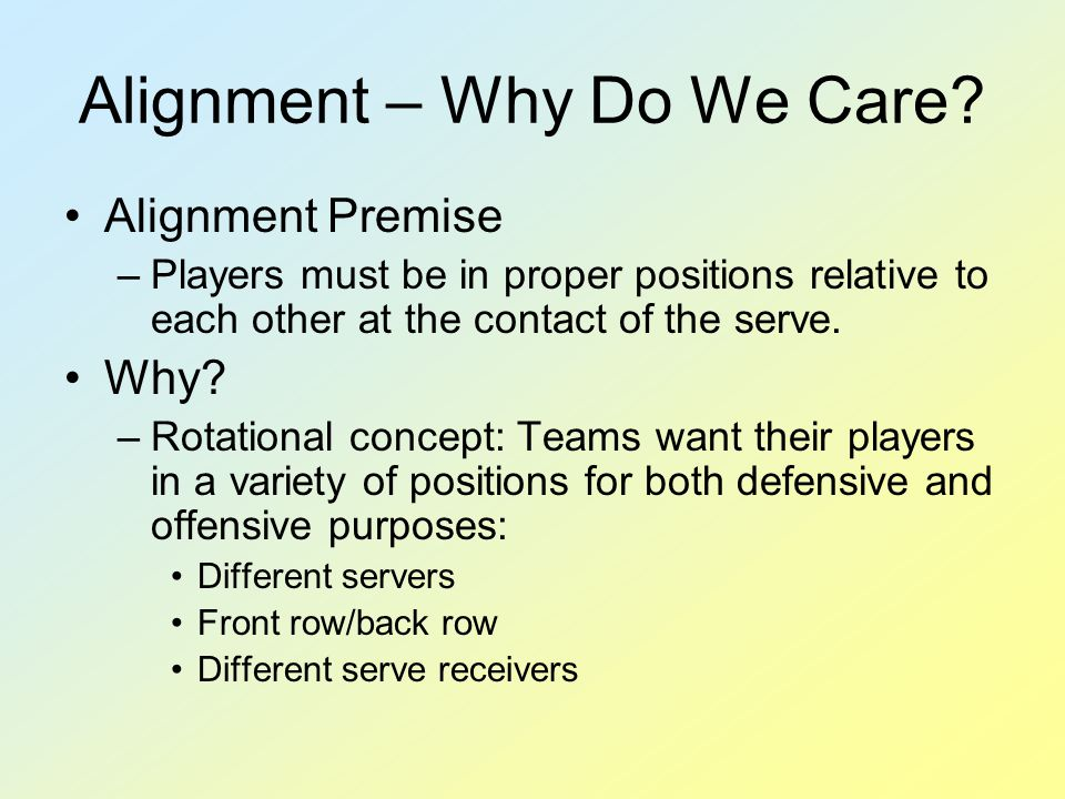 Alignment – Why Do We Care.