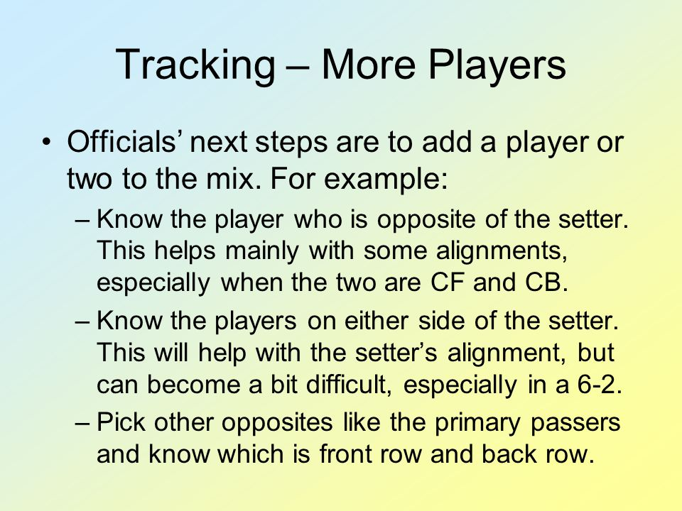 Tracking – More Players Officials' next steps are to add a player or two to the mix.