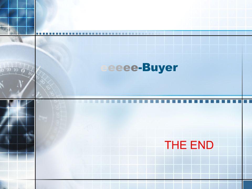 eeeee-Buyer THE END