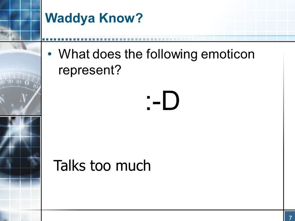 8 Waddya Know.