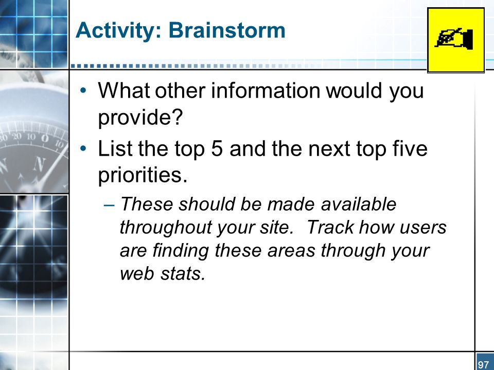 97 Activity: Brainstorm What other information would you provide.