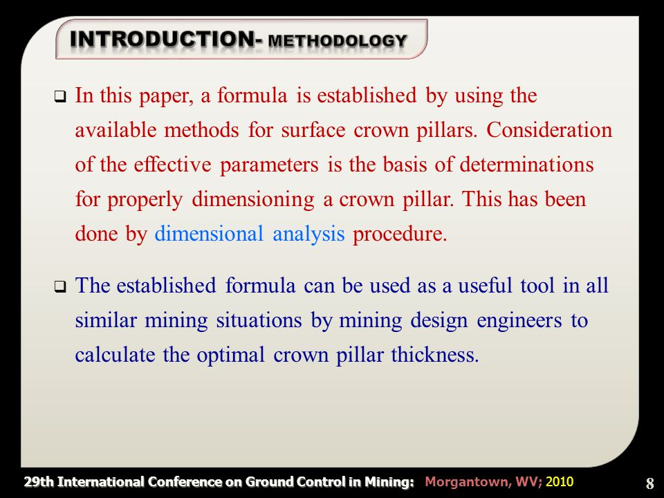 29th International Conference on Ground Control in Mining: 29th International Conference on Ground Control in Mining: Morgantown, WV; 2010  The case studies coefficients in the basic Equation can be determined on the basis of a data from some real situations as in Table 5.