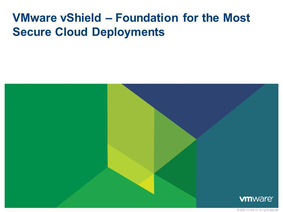 32 Confidential vShield Wins Best of VMworld 2010 VMware vShield marks a major improvement in security.