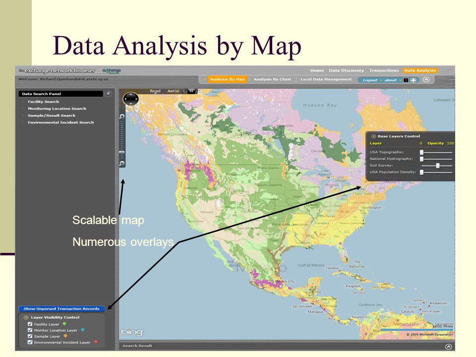 Data Analysis by Map Scalable map Numerous overlays