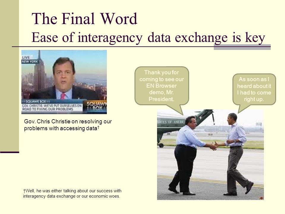 The Final Word Ease of interagency data exchange is key Gov.