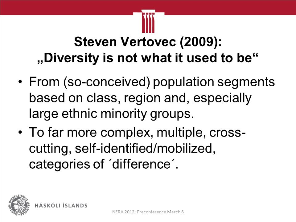 Fazal Rizvi (2010): 'Re-thinking Issues of Diversity within the Context of an Emergent Transnationalism' Diversity cannot be read against a universal set of criteria.