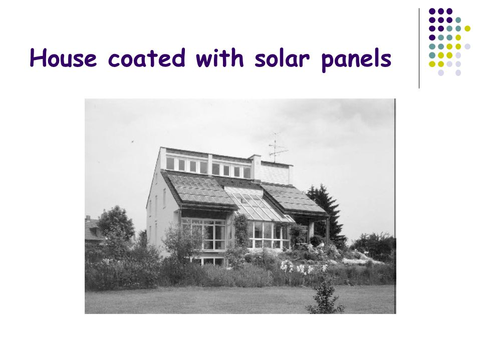 House coated with solar panels