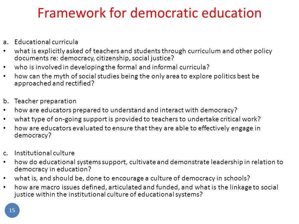 Framework for democratic education a.