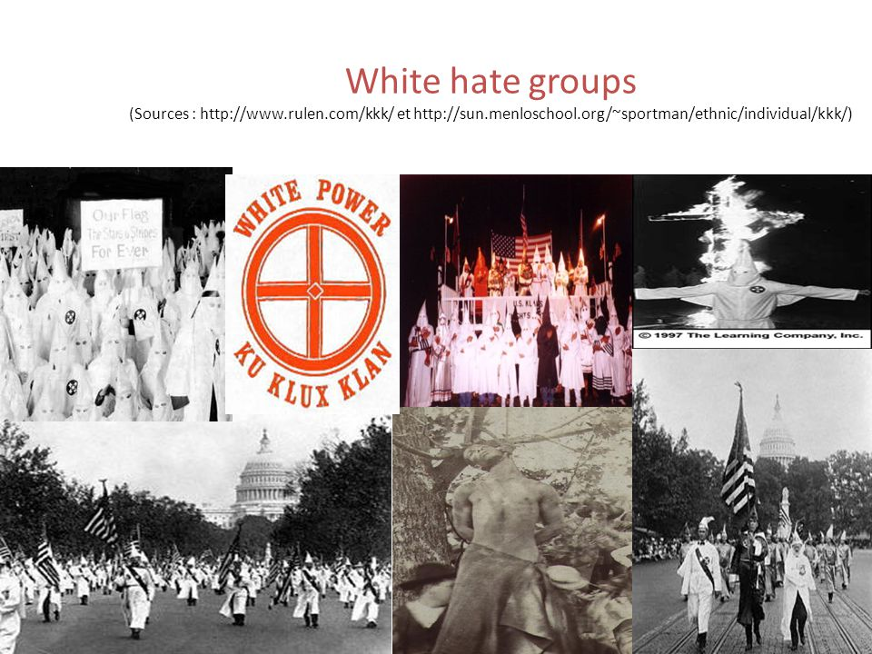 White hate groups (Sources : http://www.rulen.com/kkk/ et http://sun.menloschool.org/~sportman/ethnic/individual/kkk/) 30