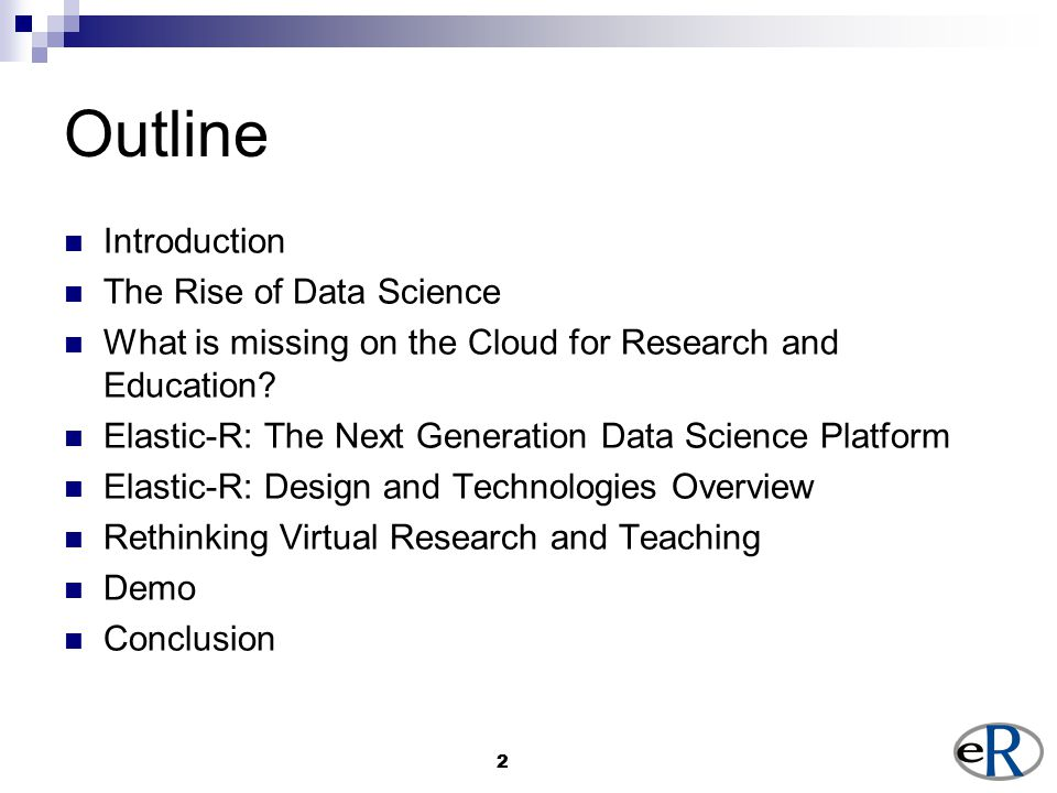 22 Outline Introduction The Rise of Data Science What is missing on the Cloud for Research and Education.