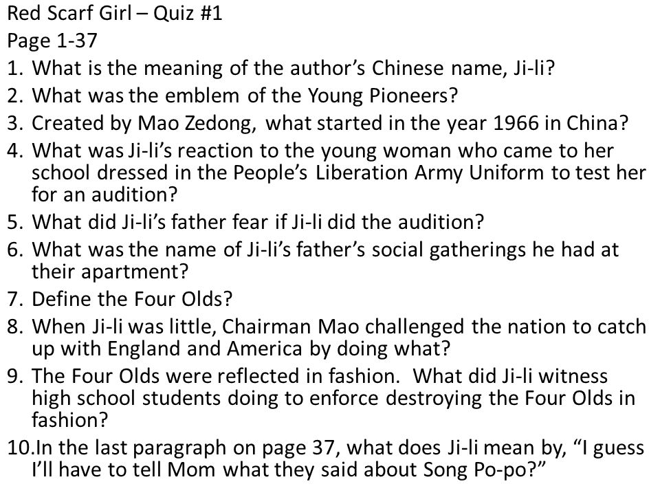 Red Scarf Girl – Quiz #1 Page 1-37 1.What is the meaning of the author's Chinese name, Ji-li.