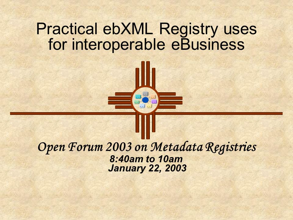 Open Forum 2003 on Metadata Registries 12  No Single Standard can be imposed.