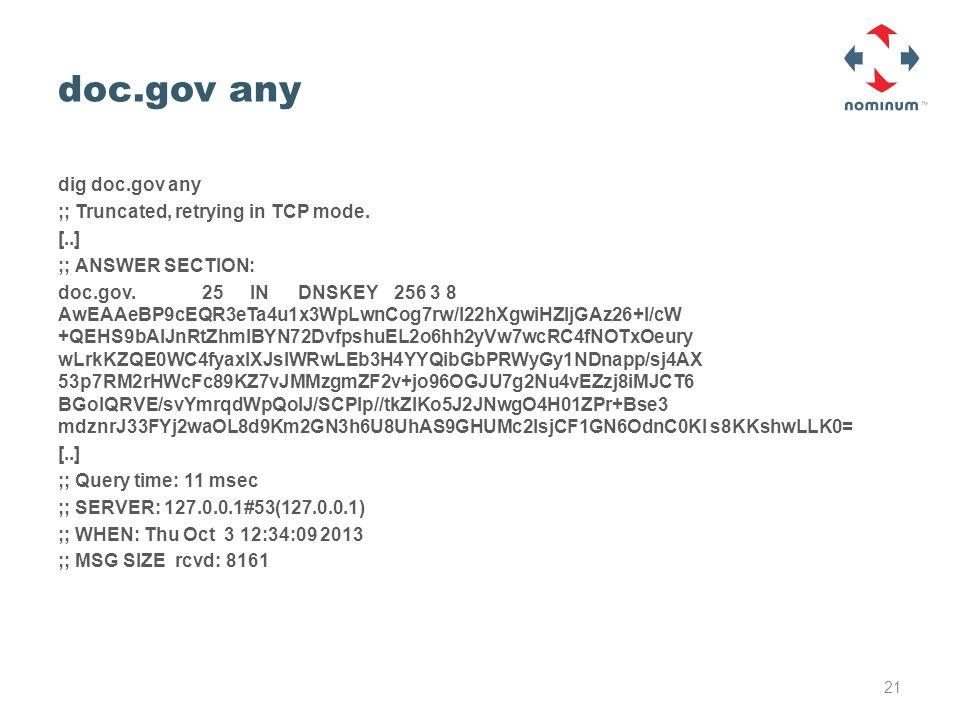 doc.gov any dig doc.gov any ;; Truncated, retrying in TCP mode.