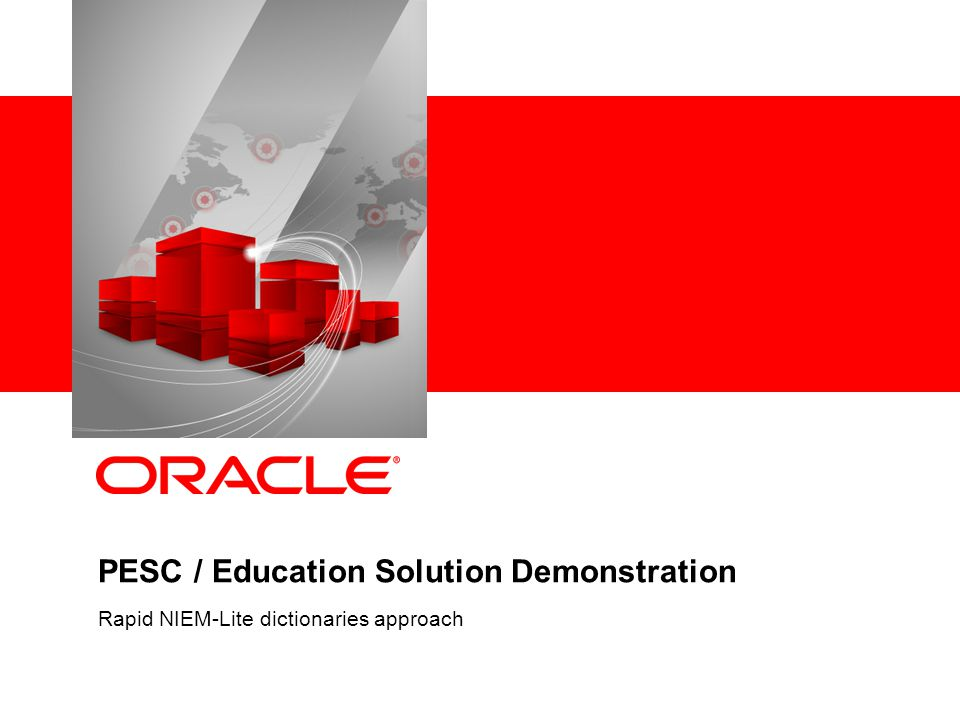 PESC / Education Solution Demonstration Rapid NIEM-Lite dictionaries approach