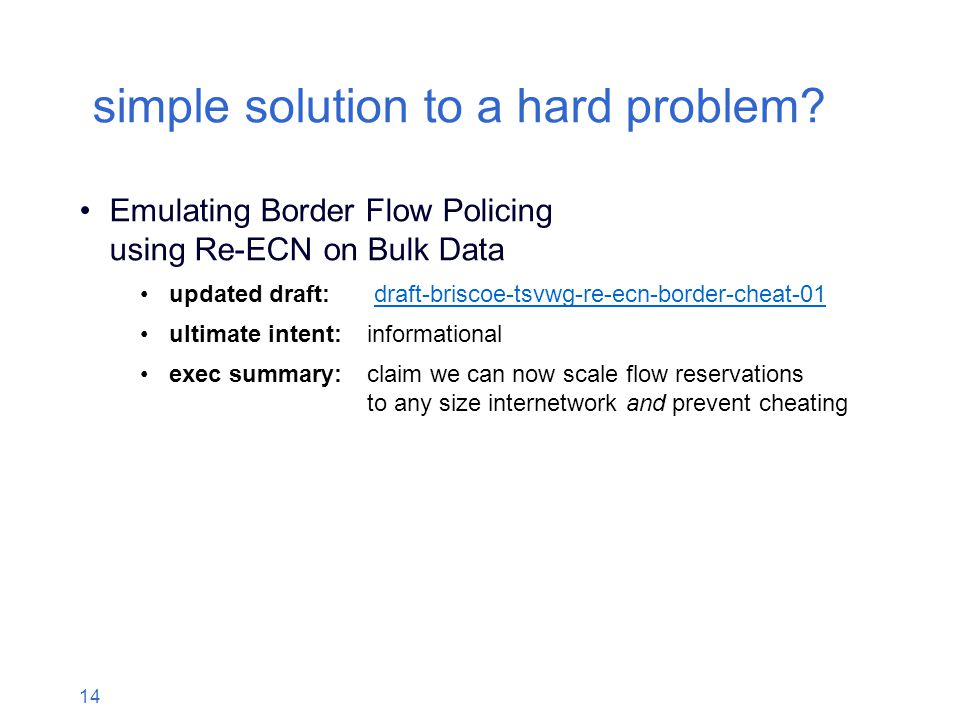 14 simple solution to a hard problem.