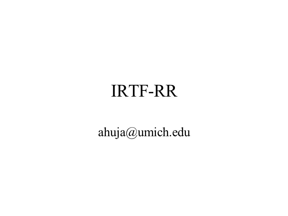 IRTF agenda Agenda issues (5 sec) Intro - why are we here (10 sec) - abha Goals of the group, etc (30 min)- sean Topics of Interest –Convergence (10 minutes) - abha –Nimrod (20 minutes) - noel Questions and Answers/Feedback