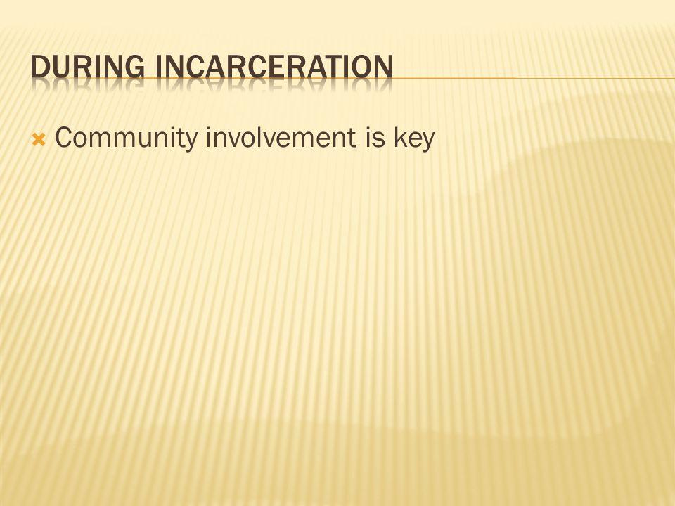  Community involvement is key