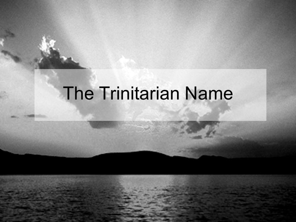 The Trinitarian Name
