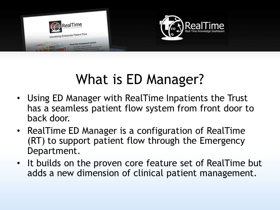 What is ED Manager.