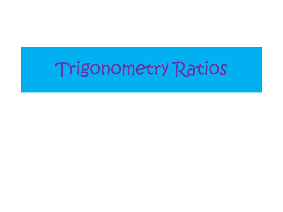 Trigonometry Ratios