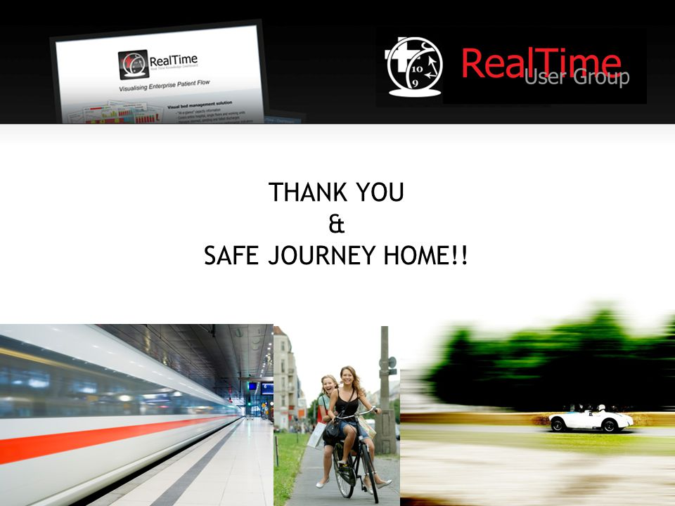 THANK YOU & SAFE JOURNEY HOME!!