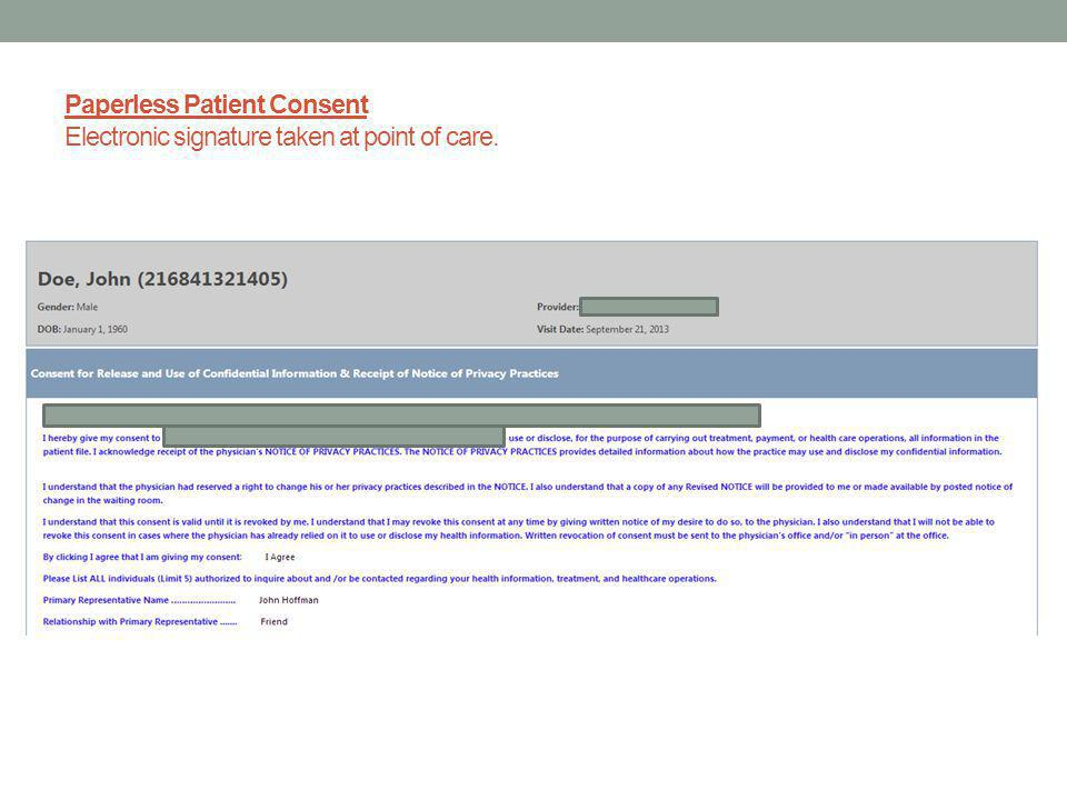 Paperless Patient Consent Electronic signature taken at point of care.