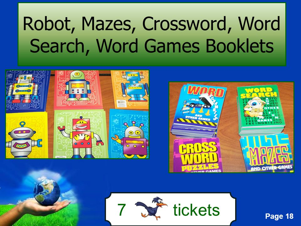 Page 18 7 tickets Robot, Mazes, Crossword, Word Search, Word Games Booklets